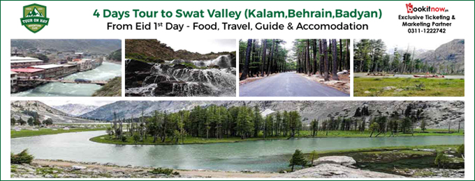 4 days tour to swat valley (kalam,behrain,badyan)