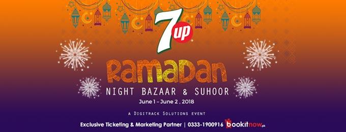 7up Ramadan Night Bazaar & Suhoor