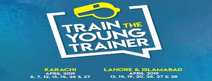 train the young trainer- islamabad april, 2019