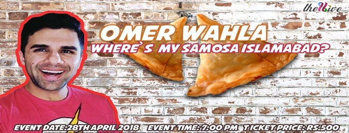 comedy show : where's my samosa islamabad? by omer wahla