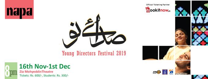 Sada-e-Nau: Young Directors Festival 2019