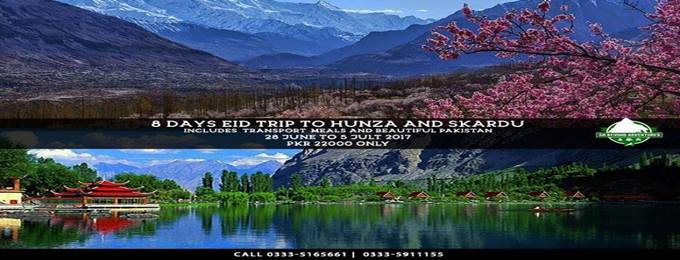 8 days eid trip to hunza and skardu