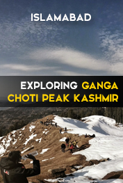 exploring ganga choti peak kashmir islamabad