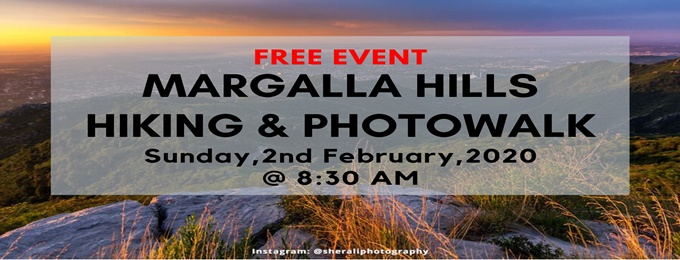 margalla hills hiking & photowalk- free event