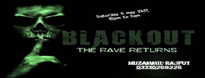 blackout ( the rave returns )