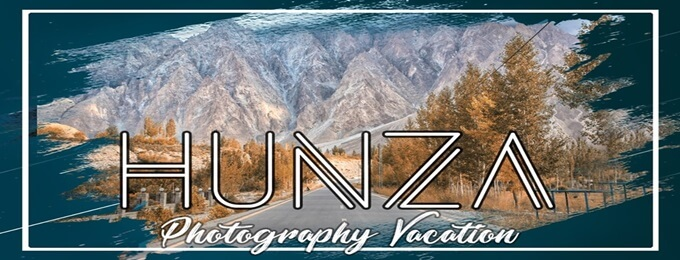 10 days trip to hunza valley