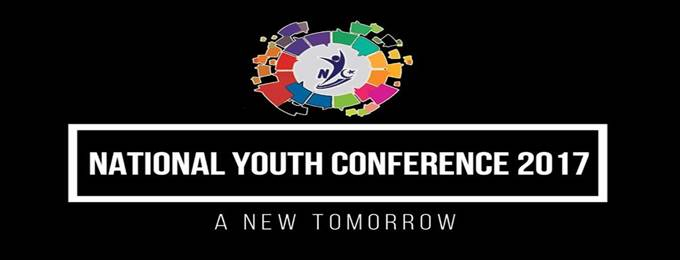 National Youth Conference 2017 'A New Tomorrow'