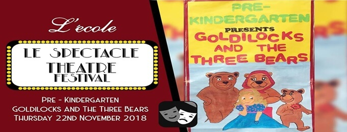 goldilocks and the three bears (le spectacle theatre festival)