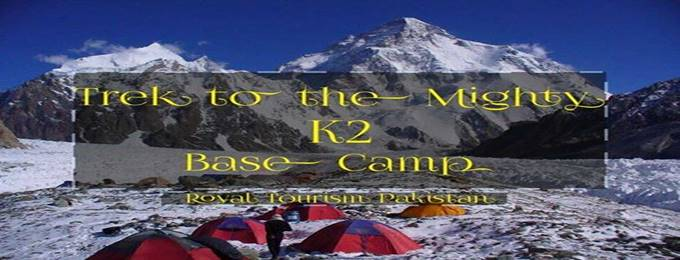 k2 base camp & gondogoro pass trekking expedition
