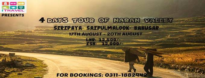 4 Days Tour of Naran- Shogran- Babusar