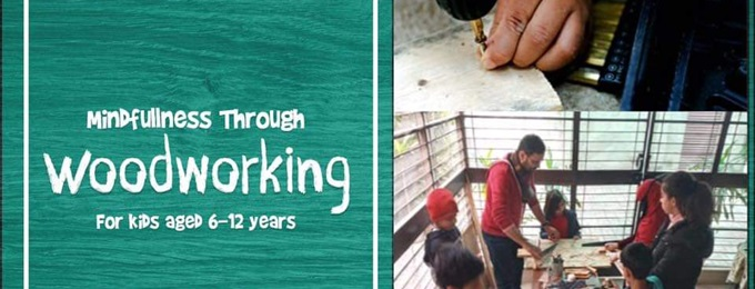 mindfulness through woodworking for kids in karachi