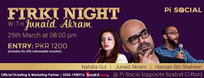 Firki Night with Junaid Akram at Pi Social