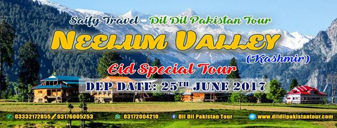 8 Days Eid Vacations Tour to Neelum Valley (Kashmir)