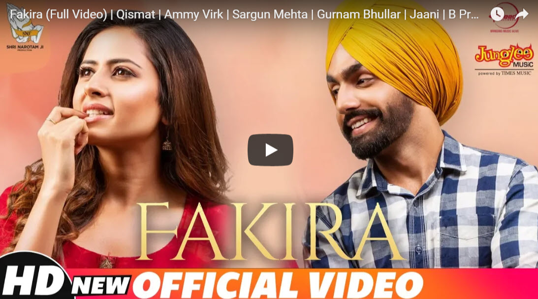 Fakira (Full Video Song) | Qismat | Ammy Virk