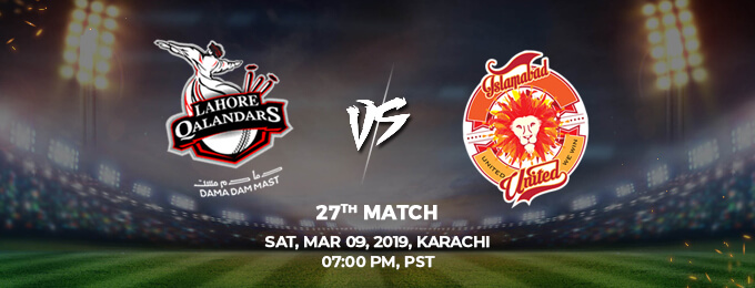 Lahore  Qalandars VS Islamabad United 27th Match (PSL 2019)