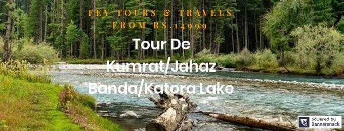 tour de kumrat/jahaz banda/katora lake
